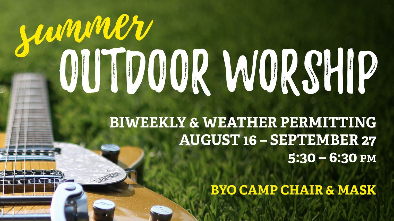 Summer Outdoor Worship 2020
