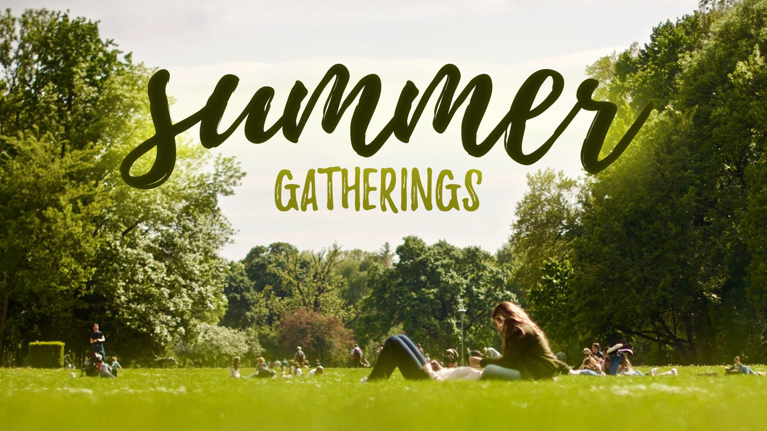 2020_SummerGatherings_16x9.jpg