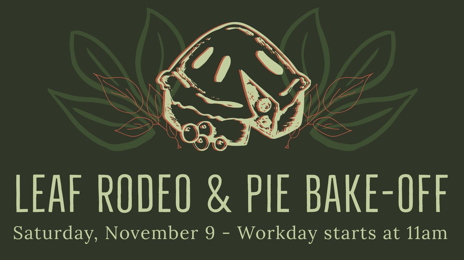 Leaf Rodeo & Pie Bakeoff